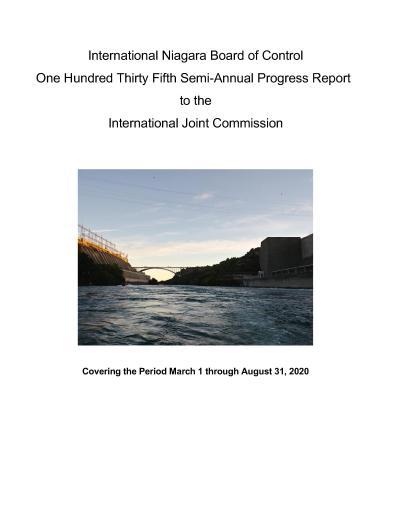 135th International Niagara Board of Control Semi-Annual Progress Report to International Joint Commission